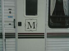cute monogram for the Rv door