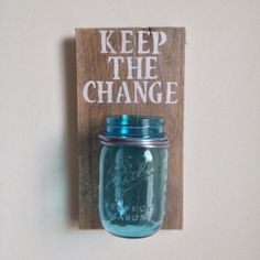 KEEP THE CHANGE Laundry room decor by shoponelove on Etsy,== cute idea to hold coins in My New Room, My Room, Diy Room Decor, Home Decor, Do It Yourself Home, Home Projects, Etsy, Mason Jars, Sweet Home