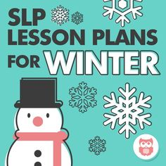 Speech therapy lessons plans for winter. Includes crafts, activities, and picture book ideas for 12 themes. Perfect for preschool and elementary students for both articulation and language goals. From Speechy Musings.