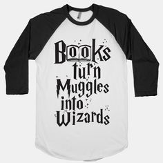 Reading Turns Muggles Into Wizards