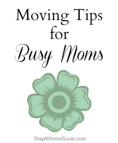 Moving Tips for Busy Moms  	 Repinned by www.movinghelpcenter.com Follow us on Facebook! #moving