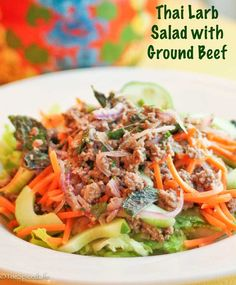 "larb nuea gai nguang (Thai Salad with Ground Beef)--SO refreshing! You might also know it as ""laab"" or ""larb""and it is so much easier than you think!"