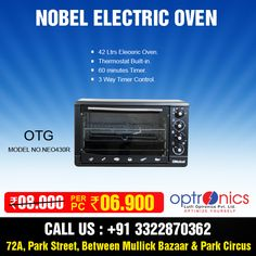 Buy Nobel Electric Oven at great discount of Rs. 2000 from Us Venue: 72A, Park Street (Between Mullick Bazaar & Park Circus) Or Call Us at: +91 3322870362