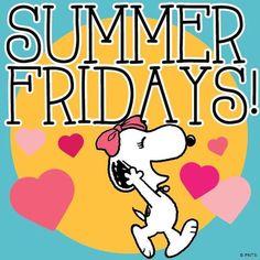 I Love Summer Fridays! Charlie Brown Cafe, Charlie Brown Y Snoopy, Snoopy Love, Snoopy Friday, Happy Friday, Friday Wishes, Hello Friday, Peanuts Cartoon, Peanuts Snoopy
