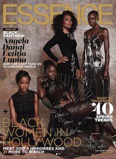 Letiia Wright, Lupita Nyong'o, Angela Bassett & Danai Gurira on the March 2018 Cover of Essence Magazine