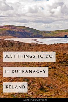 There's so much to do in the seaside town of Dunanaghy, Ireland. It's in a prime location in County Donegal right along the sea. So you can walk on beaches, play golf, take walks or enjoy the pub scene. Click through to find out more.