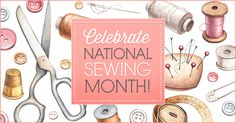Discover free mini-classes, expert tips and guides galore! September is National Sewing Month, and we've gathered exactly what you need to celebrate.