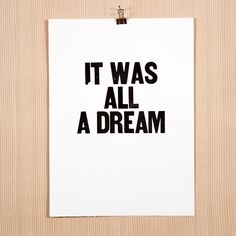 """Image for the letterpress poster """"It Was All a Dream"""""""