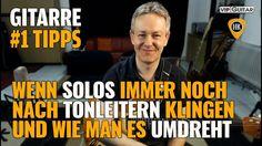 Wenn Solos immer noch nach Tonleitern klingen, und wie man es umdreht - ...