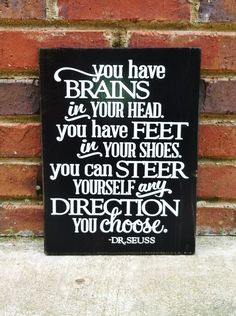 You have all you need to steer yourself any direction you choose.