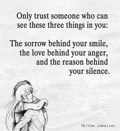 Only trust someone *