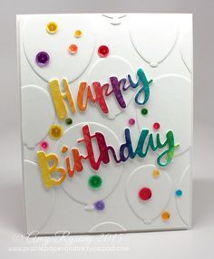 SSS Painted Happy Birthday die; rainbow; white; sequins; balloons; tone on tone #cardmaking