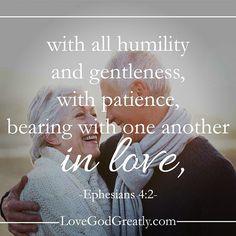 http://instagram.com/p/ytWYyXHjuK/?modal=true Ephesians 4:2
