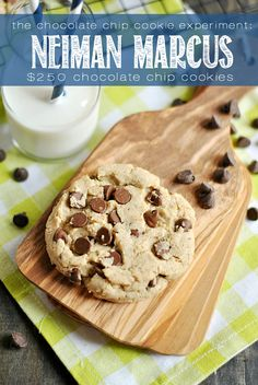 Neiman Marcus $250 Chocolate Chip Cookie Recipe