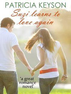 SUZI LEARNS TO LOVE AGAIN (romance books) by PATRICIA KEYSON, http://www.amazon.com/dp/B00DRN6VQY/ref=cm_sw_r_pi_dp_FYB0tb0NJR659