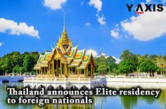 Golden gateway to explore more #Opportunities in this changing #World is #Thailand's #EliteResidency program. #ThailandWorkVisa #ThailandLongStayVisa #ThailandVisa #YAxisImmigration #YAxisVisas