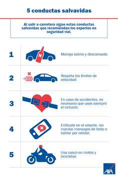 5 conductas salvavidas. Disminuye el riesgo cada vez que salgas a conducir. Nuestra pasión es cuidarte.