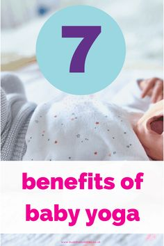 How baby yoga benefits your baby and you. Learn the 7 top benefits and how you can easily add in some baby yoga to your baby routine. via @learnaboutbaby