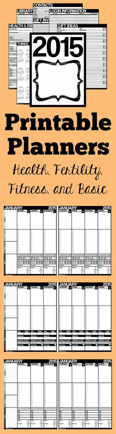 2015 Printable Planners - These planners help you track your health, fertility, fitness, and goals