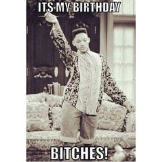 Birthday Quotes : Happy birthday to uhm oh yeah me - The Love Quotes Happy Birthday To Me Quotes, Cute Birthday Wishes, Today Is My Birthday, Happy Birthday Messages, Its My Bday, Happy Birthday Images, Its Almost My Birthday, August Birthday Quotes, Birthday Memes For Men