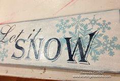 Let it Snow Sign - Krafting Kreations - Sugar Bee Crafts
