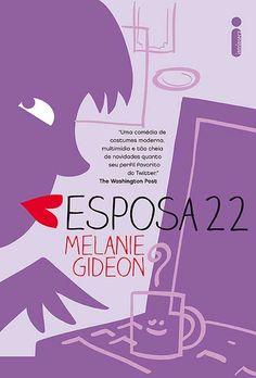 Melanie Gideon - Esposa 22****