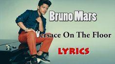 Bruno Mars-Versace On The Floor Official Lyrics Video Best Song Lyrics, Best Songs, Versace On The Floor Lyrics, Lyrics Website, Bruno Mars, Music, Youtube, Muziek, Music Activities
