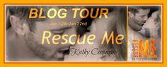 Radical Reads Book  Blog: Blog Tour Jan. 12th- Jan.22nd Rescue Me by Kathy C...