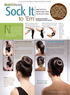 Learn how to style a sock bun.