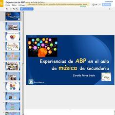 Experiencias de ABP en el aula de música - GoogleSlides   Pearltrees  Proyectos interesantes para el aula de música