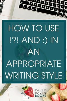 and :) in an appropriate writing style - Paper Raven Books Writing Words, Fiction Writing, Writing Advice, Writing A Book, Writing Prompts, Writing Corner, Writing Ideas, Writers Write, Writers Notebook