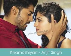 Arijit Singh Khamoshiyan Song from Khamoshiyan Movie(2014) http://surajsingh.in/arijit-singh-khamoshiyan-song-lyrics/