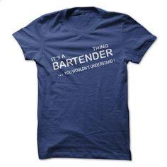 Bartender Thing - design your own shirt #teeshirt #clothing