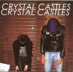 Crystal Castles - Crystal Castles one of my favorite albums.