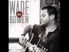 "why is everybody so in love with saturday night...Wade Bowen ""Saturday Night"""
