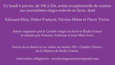 Soirée de soutien aux journalistes otages enlevés en Syrie