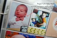 Baby Book - Include newborn photo of parent to compare.  Arena Five: Project Life Tuesday - Thomas' Baby Book (Part 2)