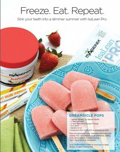 Dreamsicle Pops - Yummy !   http://4amazingresults.isagenix.com/en-US/landing-pages/contact-me