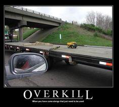 Stupid Humor | car-humor-funny-joke-road-street-drive-driver-truck-trailer-Overkill ...