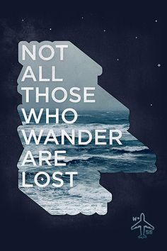 Not all those who wander are lost collage, motivational quotes, inspirational quotes, graphic Tolkien Quotes, J. R. R. Tolkien, The Words, Great Quotes, Quotes To Live By, Awesome Quotes, Walpapers Iphone, Free Iphone, Motivational Quotes