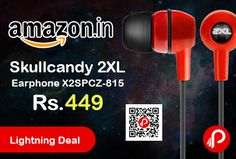 Amazon #LightningDeal is offering 59% off on Skullcandy 2XL Earphone X2SPCZ-815 at Rs.449 Only. 2XL Spoke is a unique in-ear bud and features noise isolation, in-ear acoustics and changeable gels for a comfortable fit, providing music lovers with a clear sound.  http://www.paisebachaoindia.com/skullcandy-2xl-earphone-x2spcz-815-at-rs-449-only-amazon/