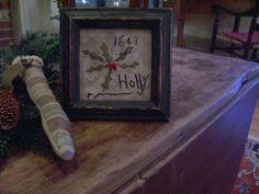 "EARLY INSPIRED ~ PRIMITIVE CHRISTMAS"" HOLLY"" 1843 SAMPLER~(LB) #NaivePrimitive ThePrimitiveStitcher"