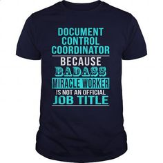Document Control Coordinator - #dress shirts #jean skirt. GET YOURS => https://www.sunfrog.com/LifeStyle/Document-Control-Coordinator-Navy-Blue-Guys.html?id=60505