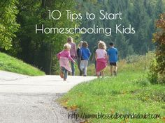 10 Tips to Start Homeschooling Kids