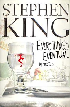 Everything's Eventual : 14 Dark Tales by Stephen King Hardcover) for sale online Stephen King It, Steven King, Dark Tales, Famous Short Stories, The Dark Tower Series, Books To Read, My Books, Thriller Books, Book Publishing