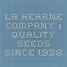 LA Hearne Company : Quality Seeds Since 1938