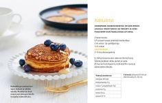 Rahkaletut, joihin tulee vain ripaus jauhoja Pancakes, Cheesecake, Breakfast, Desserts, Food, Morning Coffee, Tailgate Desserts, Deserts, Cheesecakes
