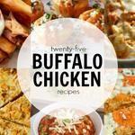 25+ Buffalo Chicken Recipes