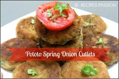 Potato Spring onion Cutlets | Aloo tikki | kababs delicious snack recipe for vegetarians. A perfect lunch and a healthy idea for both kids and adult. Mashed Potato along with chopped spring onion tastes awesome.