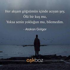 "Gefällt 712 Mal, 3 Kommentare - aşkbaz (@askbaz) auf Instagram: ""Takip 👉@atakangulgar .  #atakangülgar #şiir #söz #kitap #aşkbaz #edebiyat"""